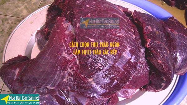 Cách chọn thịt làm thịt trâu gác bếp